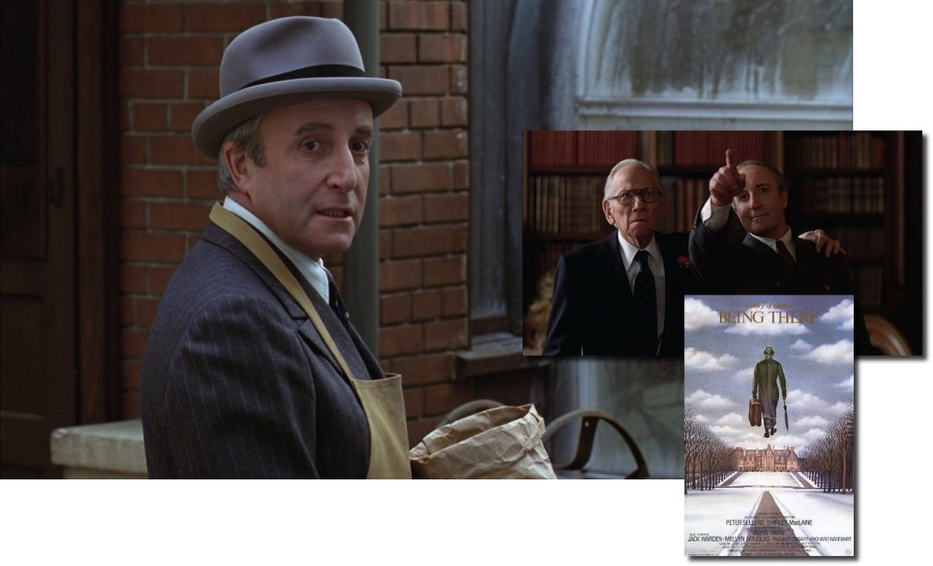 Two scenes from the movie, Being There, with Peter Sellers and Melvyn Douglas, plus the movie poster.